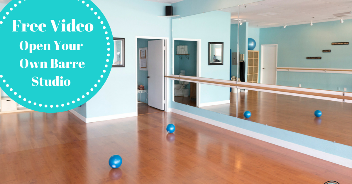 Open a Barre Studio Without a Barre Franchise