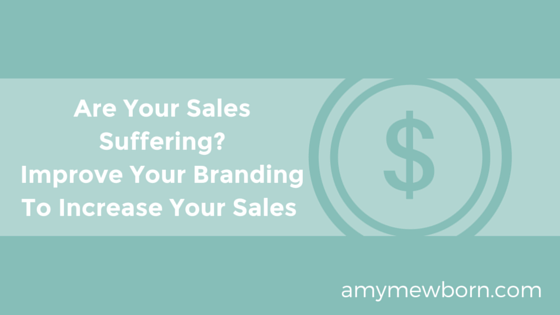 Are Your Sales Suffering? Improve Your Branding To Increase Sales