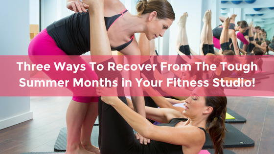 Summer Months In Your Fitness Studio