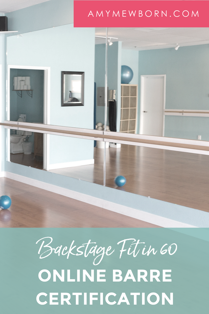 Backstage Fit In 60 Online Barre Certification Amy Mewborn