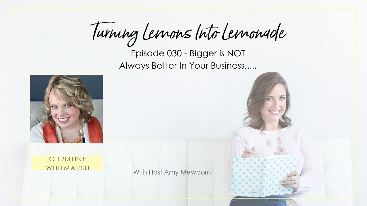 EP:030-Guest Christine Whitmarsh-Turning Lemons Into Lemonade Podcast with Amy Mewborn